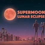 La Nuit de la Superlune éclipsée